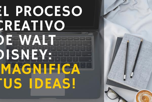 El proceso creativo de Walt Disney