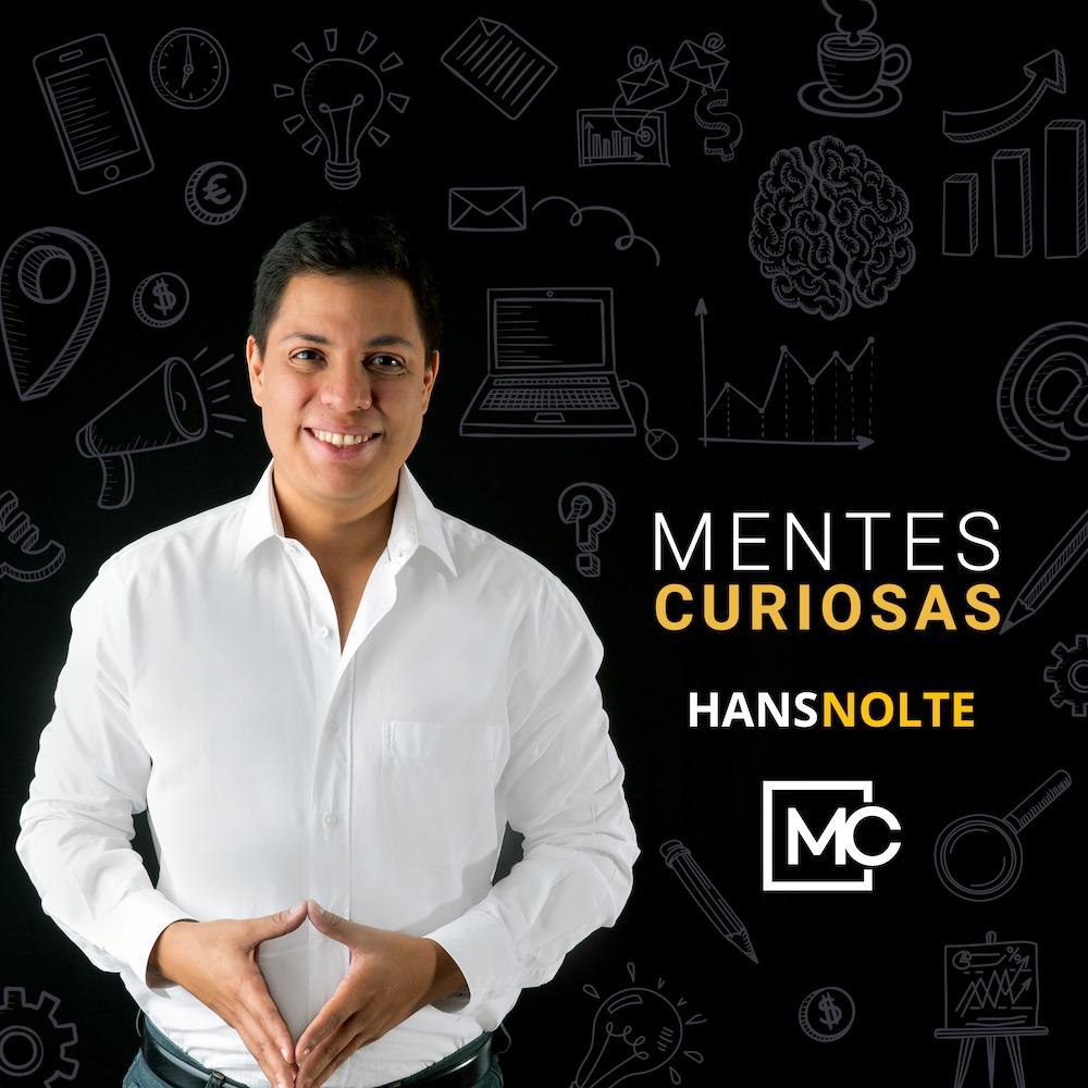 Podcast Mentes Curiosas con Hans Nolte